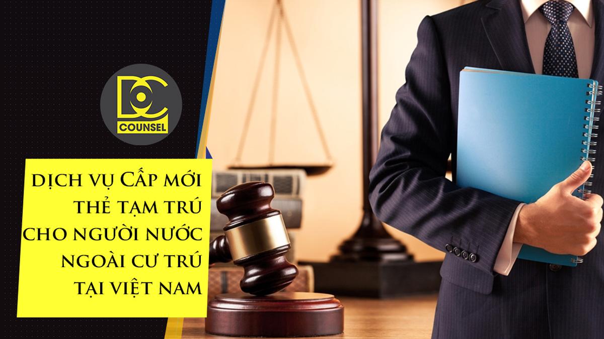 Đội ngũ Luật Sư DC Counsel với nhiều năm kinh nghiệm, trực tiếp tư vấn pháp lý và thực hiện thủ tục tạm trú cho người nước ngoài tại Việt Nam