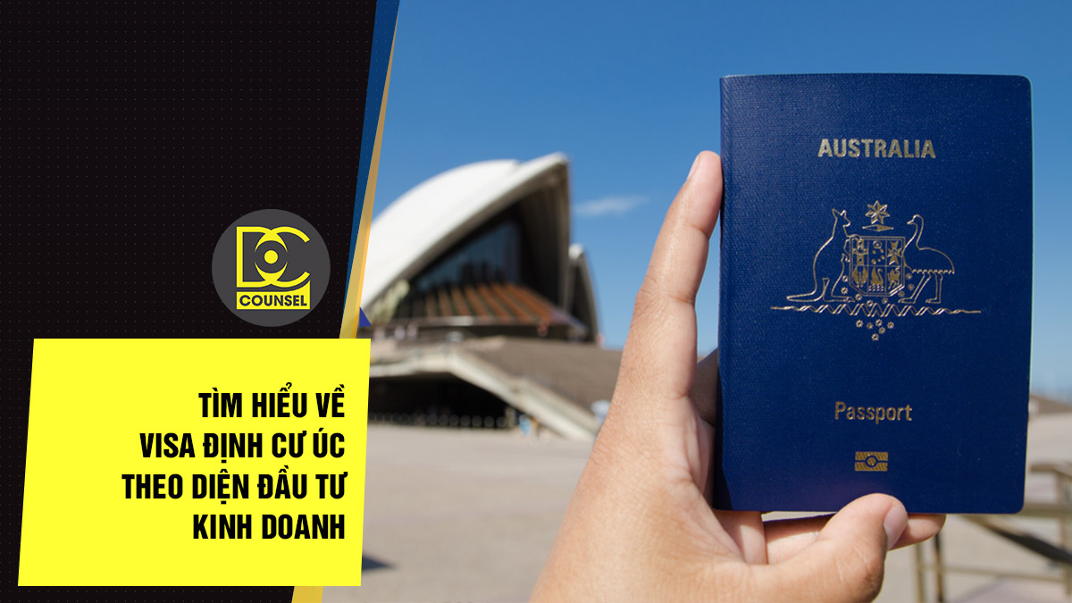 Tìm hiểu về visa định cư Úc theo diện đầu tư kinh doanh