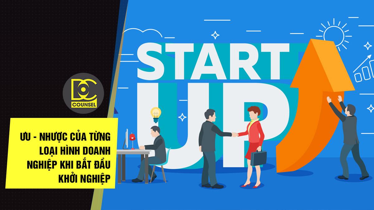 Ưu - nhược của từng loại hình doanh nghiệp khi bắt đầu khởi nghiệp